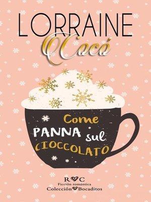 cover image of Come panna sul cioccolato