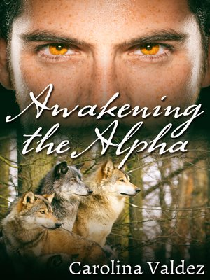 cover image of Awakening the Alpha