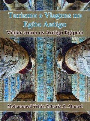 cover image of Turismo e Viagem no Egito Antigo