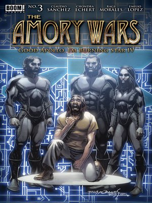 cover image of The Amory Wars: Good Apollo, I'm Burning Star IV, Issue 3
