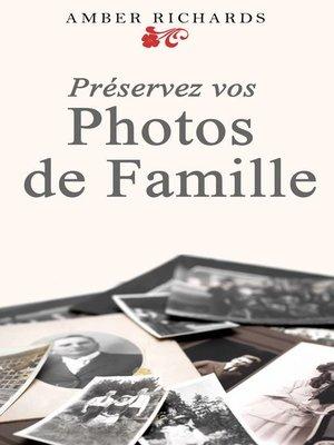 cover image of Préservez Vos Photos De Famille