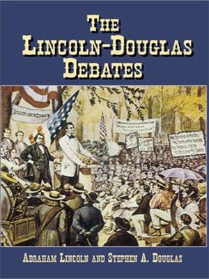 cover image of The Lincoln-Douglas Debates