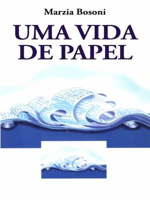 cover image of Uma Vida de Papel