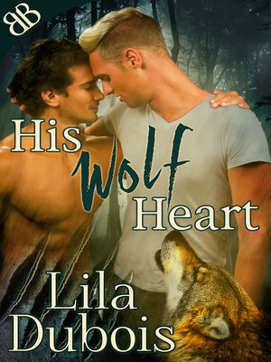 cover image of His Wolf Heart