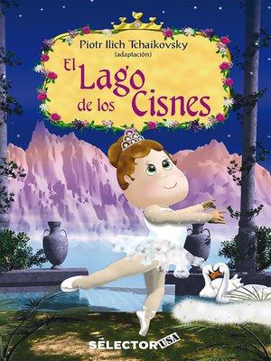 cover image of Lago de los cisnes, El