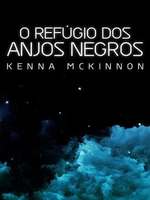 cover image of O Refúgio dos Anjos Negros
