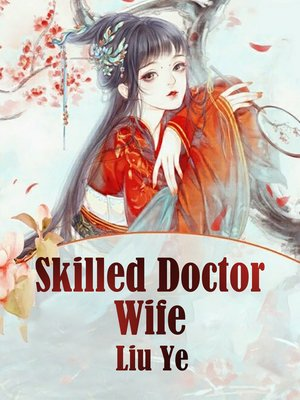 cover image of Skilled Doctor Wife