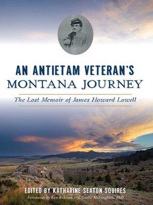 cover image of An Antietam Veteran's Montana Journey