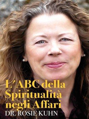 cover image of L'ABC della Spiritualità negli Affari