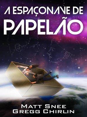 cover image of A Espaçonave de Papelão