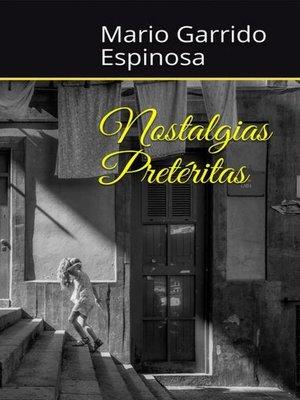 cover image of Nostalgias Pretéritas