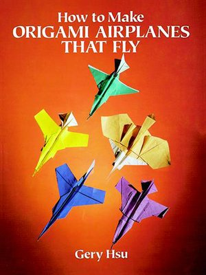 cover image of How to Make Origami Airplanes That Fly