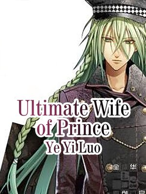 cover image of Ultimate Wife of Prince