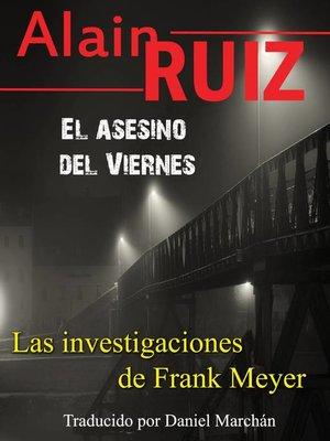 cover image of El asesino del Viernes