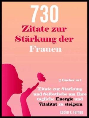 cover image of 730 Zitate zur Stärkung der Frauen