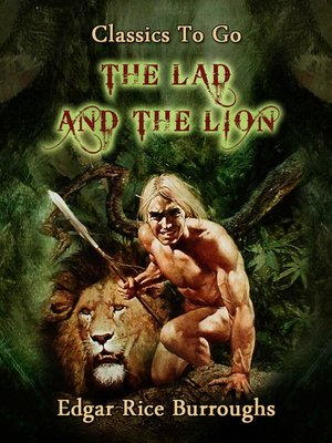 cover image of The Lad and the Lion