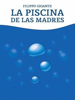 cover image of La piscina de las madres