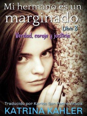 cover image of Verdad, coraje y justicia