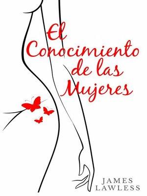 cover image of El conocimiento de las mujeres