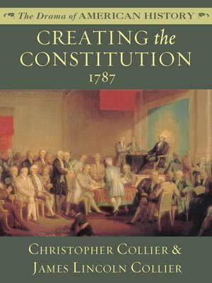 cover image of Creating the Constitution: 1787