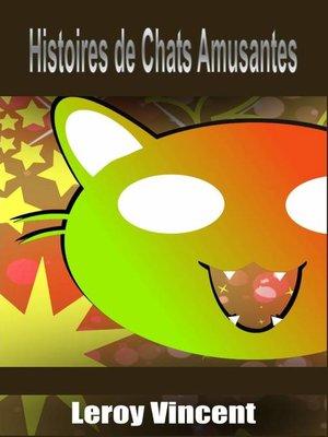 cover image of Histoires de Chats Amusantes