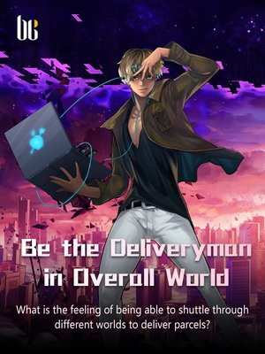 cover image of Be the Deliveryman in Overall World