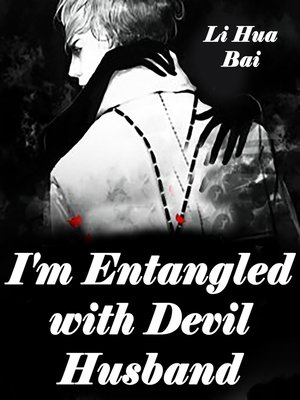 cover image of I'm Entangled with Devil Husband