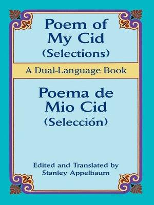cover image of Poem of My Cid (Selections) / Poema de Mio Cid (Selección)