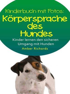 cover image of So Lernen Kinder Den Sicheren Umgang Mit Hunden