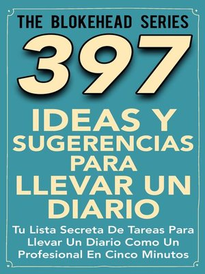 cover image of 397 Ideas y Sugerencias para Llevar un Diario