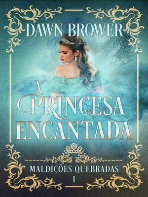 cover image of A Princesa Encantada
