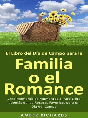 cover image of El Libro del Día de Campo para la Familia o el Romance