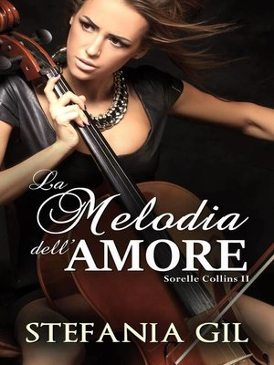cover image of La melodia dell'amore