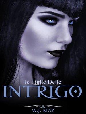 cover image of Intrigo