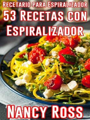 cover image of Recetario para Espiralizador