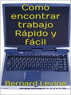 cover image of Como encontrar trabajo Rápido y fácil.