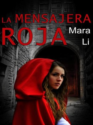 cover image of La mensajera roja