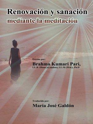 cover image of Renovación y sanación mediante la meditación