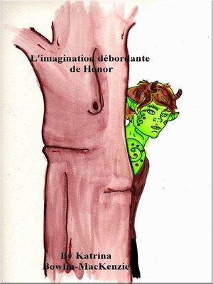 cover image of L'imagination débordante de Honor