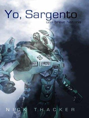 cover image of Yo, Sargento Una breve historia