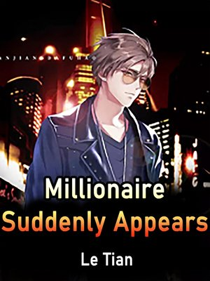 cover image of Millionaire Suddenly Appears