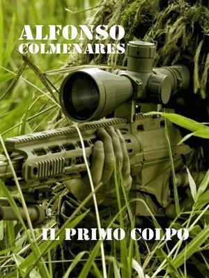 cover image of Il primo colpo