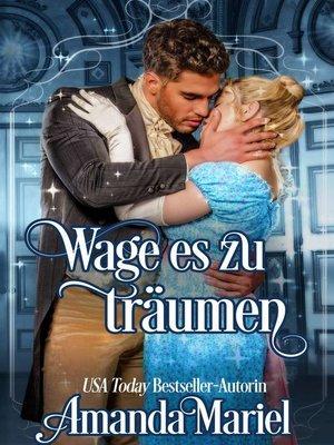 cover image of Wage es zu träumen