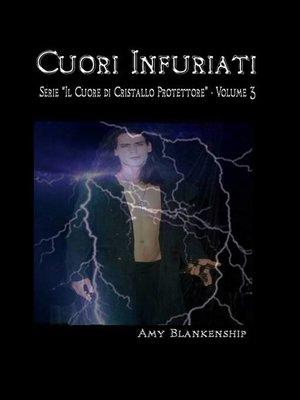 cover image of Cuori Infuriati