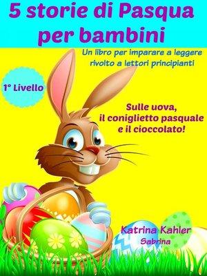 cover image of 5 storie di Pasqua per bambini