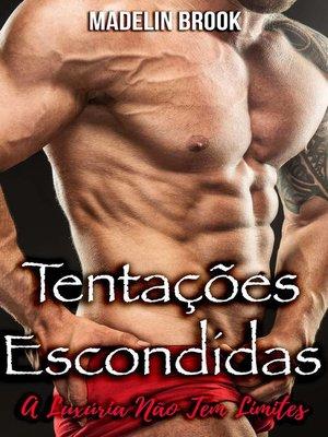cover image of Tentações Escondidas