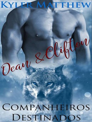 cover image of Companheiros Destinados--Dean & Clifton