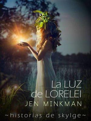 cover image of La Luz de Lorelei  (Historias de Skylge nº2)