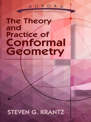 cover image of The Theory and Practice of Conformal Geometry