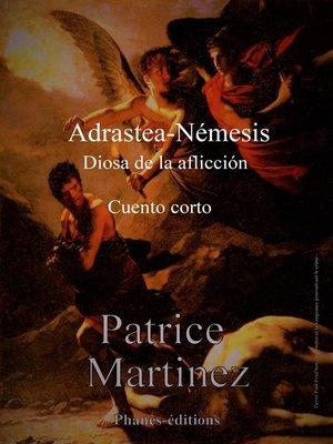 cover image of Adrastea-Némesis, diosa de la aflicción